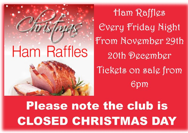 CHRISTMAS HAM RAFFLES - Friday Nights